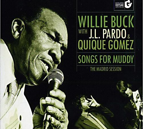 Willie Buck songs for Muddy