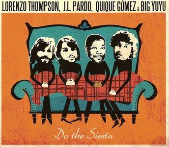 Doin the siesta Lorenzo Thompson